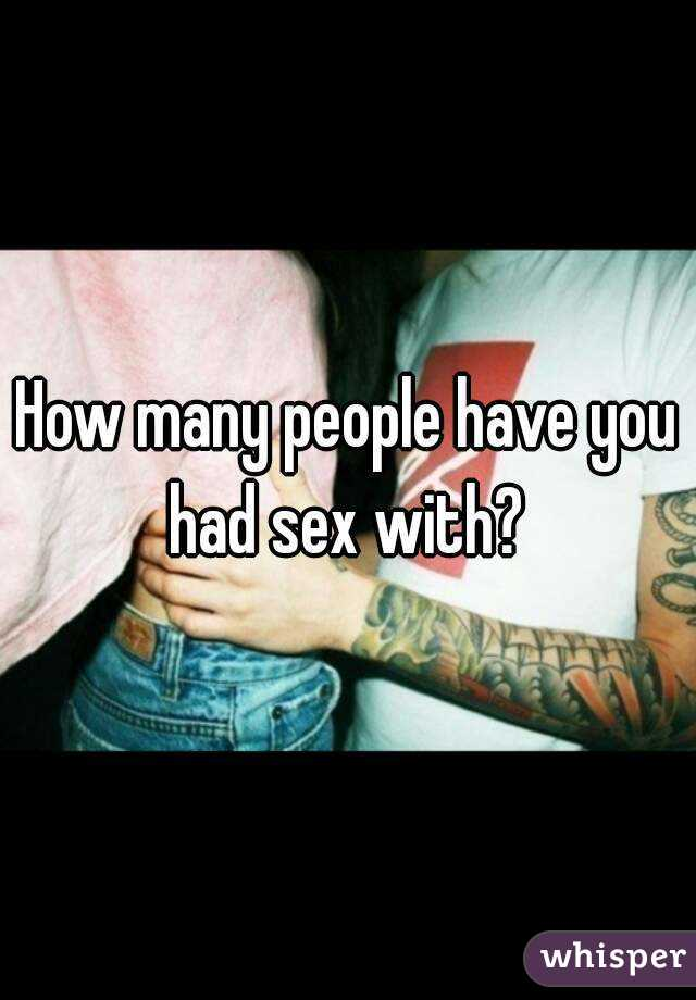 sex people have how many