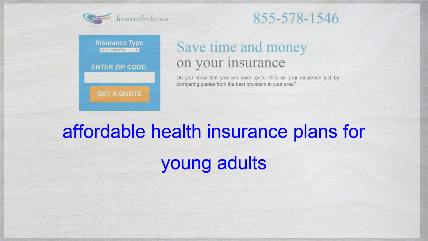 insurance affordable for adults young