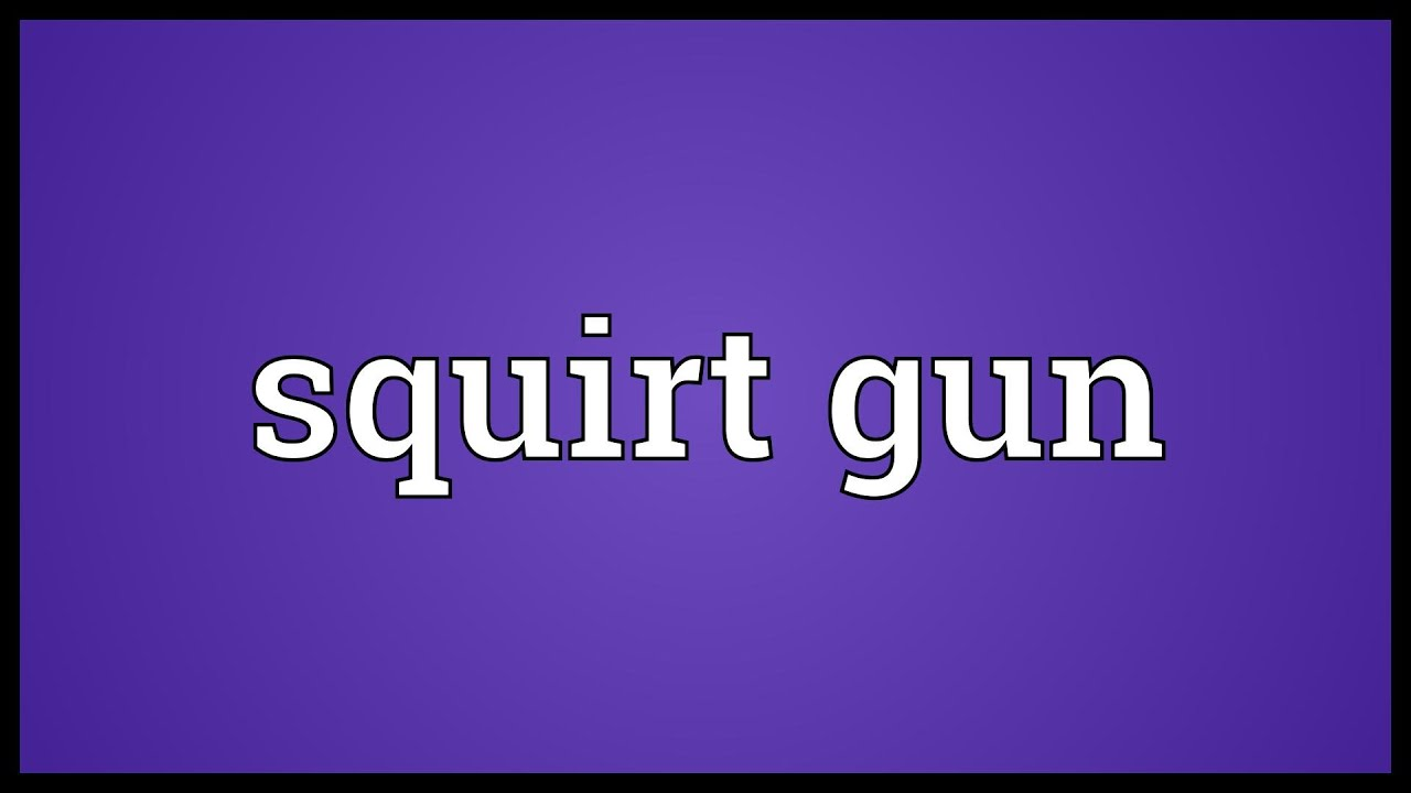 definition for squirt
