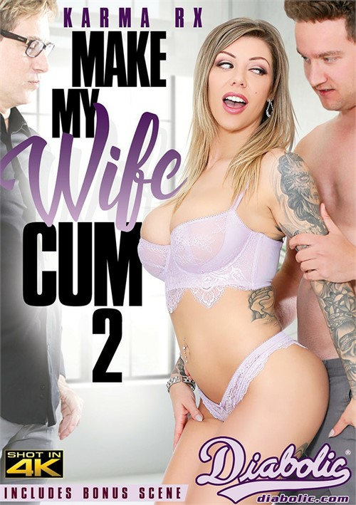 make wife cum