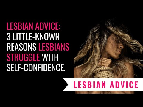 be how to lesbian a confident